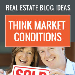 real estate blog ideas market conditions