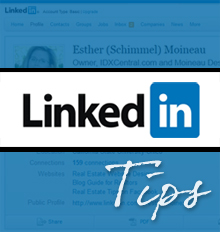 LinkedIn Tips to Build Your Real Estate Business