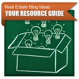Real Estate Blog Ideas – Your Resource Guide