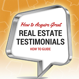 How to Acquire Great Real Estate Testimonials